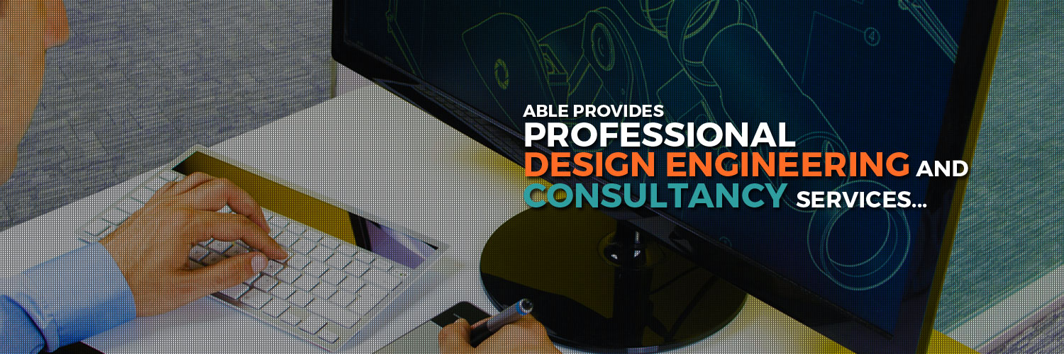 Able Design Engineering Services Pvt Ltd Reverse Engineering Services Inspection Services Catalyst For Your Suceess